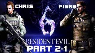 Resident Evil 6: Chris Redfield & Piers Nivans - Глава 2-1: Вспомнить Все
