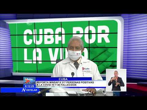 Reporta Cuba 8317 nuevos casos positivos de COVID-19 y 86 fallecidos