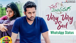 Best Love WhatsApp Status | Very Very Sad Song | Chal Mohan Ranga Movie | Nithiin | Megha Akash - MANGOMUSIC