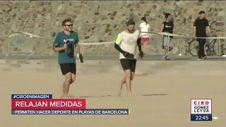 Reabren playas y parques en España tras contingencia | Noticias con Ciro Gómez Leyva