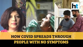 Can people with no Covid-19 symptoms spread Sars-CoV-2 Explained