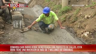 San Isidro de la Cruz Verde beneficiada con Calles para el Pueblo - Nicaragua
