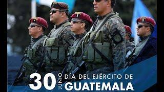 30 de junio Día del Ejército de Guatemala