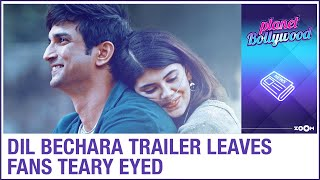Dil Bechara trailer review | Sushant Singh Rajput & Sanjana Sanghi leave fans teary eyed - ZOOMDEKHO