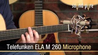 Telefunken M260 Tube Mic - Acoustic Guitar Demo