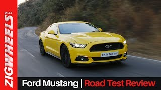 Ford Mustang | First Drive Review | ZigWheels.com