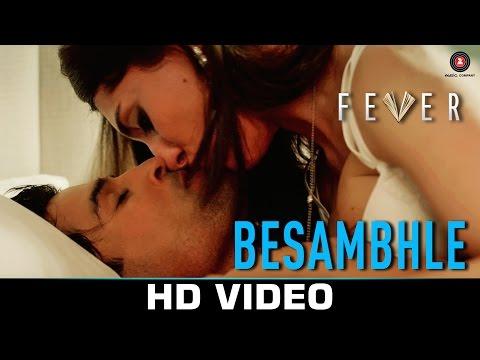 Besambhle Lyrics - Arijit Singh | Fever (2016)