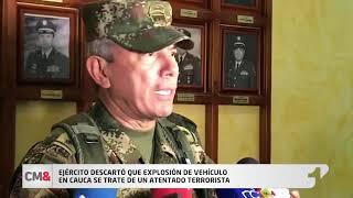 Ejército descartó que explosión de vehículo en Cauca se trate de un atentado terrorista