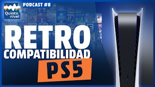 QUINTO NIVEL: Podcast PS5 Episodio 8 – La Retrocompatibilidad en PlayStation 5 | PlayStation España