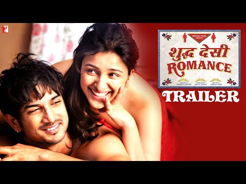 Shuddh Desi Romance - Official Trailer