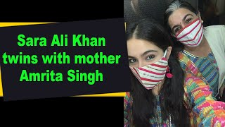 Sara Ali Khan twins with mother Amrita Singh - BOLLYWOODCOUNTRY