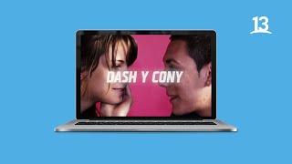 La historia de amor de #Dash y Cony ? | Canal 13