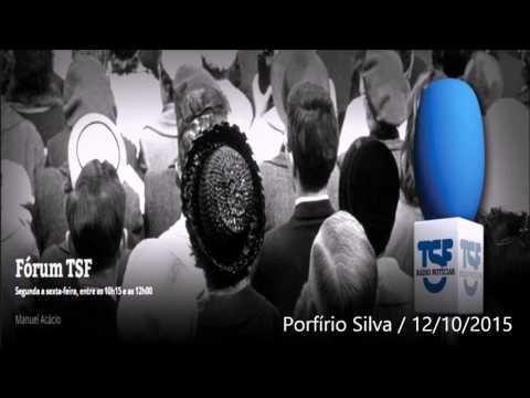Porfírio Silva no FórumTSF 12/10/15