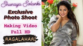 Shunaya Solanki | Exclusive Photo Shoot Making Video Full HD | Ragalahari - RAGALAHARIPHOTOSHOOT