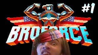BROFORCE #1