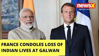 France condoles loss of Indian lives at Galwan |NewsX - NEWSXLIVE