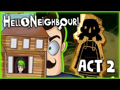 connectYoutube - IT'S TIME TO GET OUT! | HELLO NEIGHBOR ACT 2 | DAGames