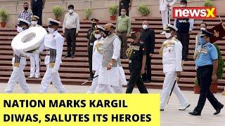 Nation Marks Kargil Diwas   India Salutes Kargil Heroes   NewsX - NEWSXLIVE