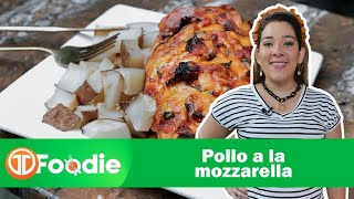 TM FOODIE | POLLO A LA MOZZARELLA