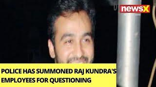Police To Question Kundra's Employees | Inquiry Set On Raj Kundra's Company | NewsX - NEWSXLIVE