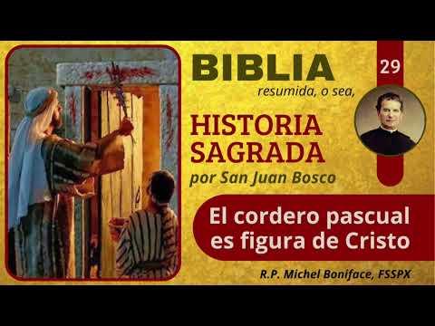 29 El cordero pascual es figura de Cristo   Historia Sagrada