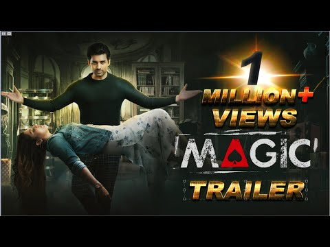Magic | Official Trailer 2021 | Ankush | Oindrila | Payel | Pean | Raja Chanda | SSG | DIGIPLEX
