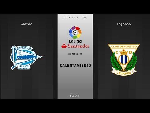 Calentamiento Alavés vs Leganés