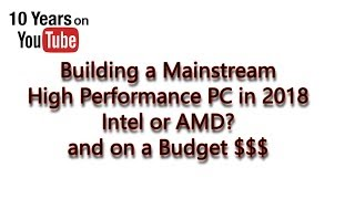 ?2018 Mainstream AMD PC Build - Recommendation