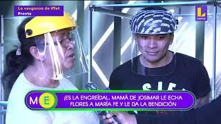 Mamá de Josimar le da su bendición a la novia de su hijo María Fe