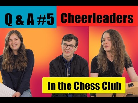 connectYoutube - Q and A #5 - Cheerleaders in the Chess Club - Logan and Jack