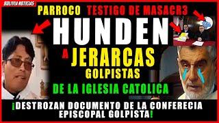 PARROCO TESTI-GO DE MASA-CRE DE SENKATA HUN-DE A JERARCAS GOLPIS-TAS DE LA IGLESIA CATOLICA.