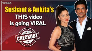 Ankita & Sushant I THIS video of the Pavitra Rishta pair is going quite viral I Checkout I - TELLYCHAKKAR