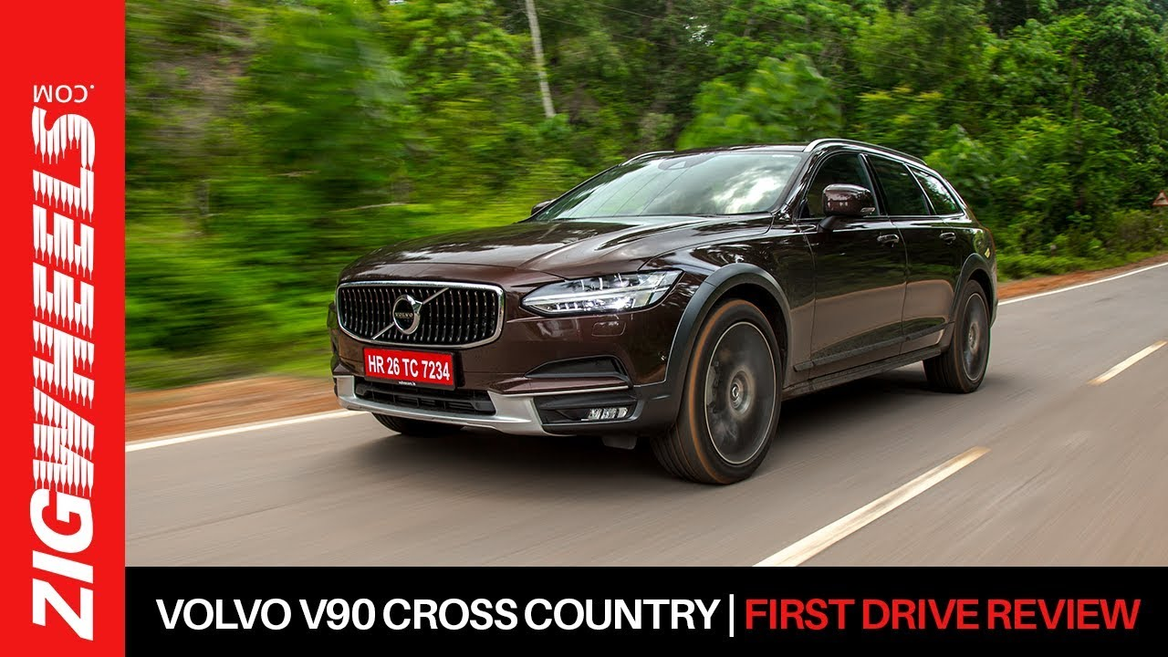 Volvo V90 Cross Country | First Drive Review | ZigWheels.com