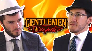 GENTLEMEN'S DISPUTE w/ Markiplier