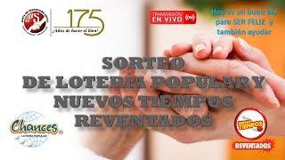 Sorteo Lot. Pop. N°6510, Lot. Elec. Nuevos Tiempos  N°18028 y 3 Monazos N°454 del 7/8/2020. JPS
