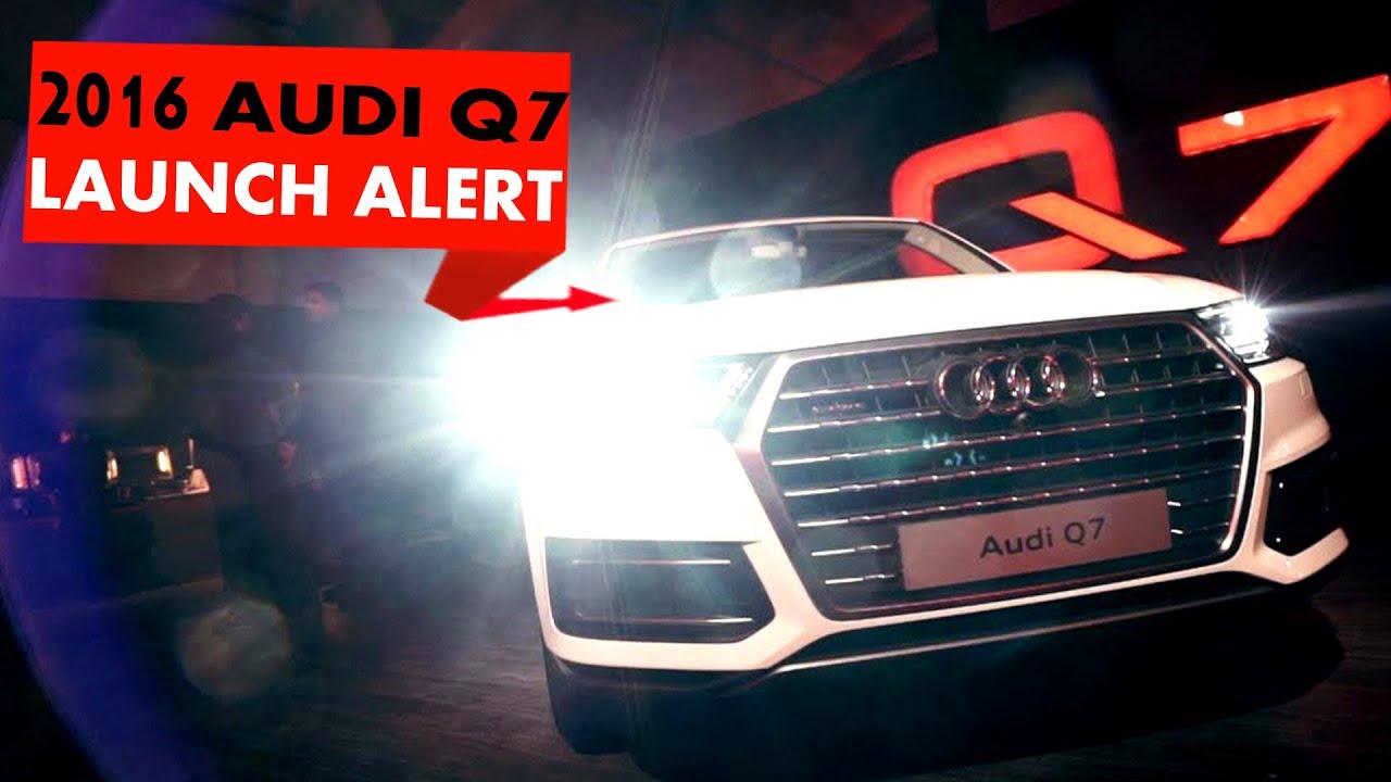 New Launch Alert: 2016 Audi Q7 : PowerDrift