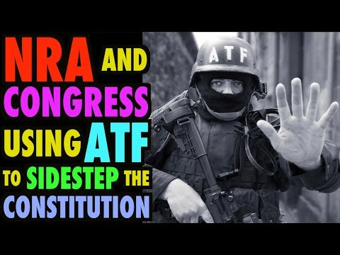 connectYoutube - NRA & Congress Use ATF to Sidestep Constitution