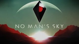 No Man's Sky Revealed... Get Hyped!
