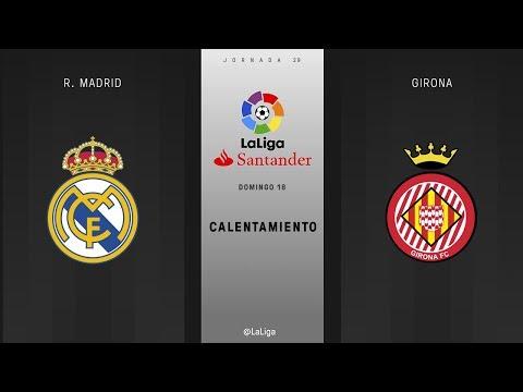 Calentamiento R. Madrid vs Girona