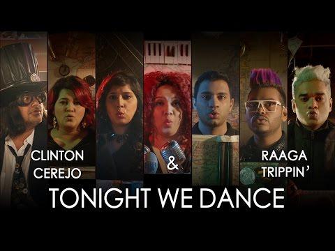Tonight We Dance Lyrics - Jammin' | Clinton Cerejo & RaagaTrippin'