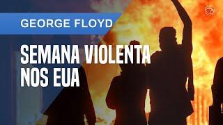 CASO GEORGE FLOYD: COMO OS EUA