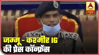 J&K IG Vijay Kumar briefs how terrorists planned Pulwama-like attack - ABPNEWSTV