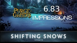 Purge's 6.83 First Impression Patch review!