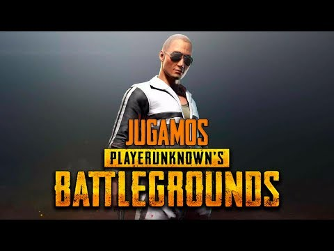 Jugamos PlayerUnknown's Battlegrounds (PUBG)