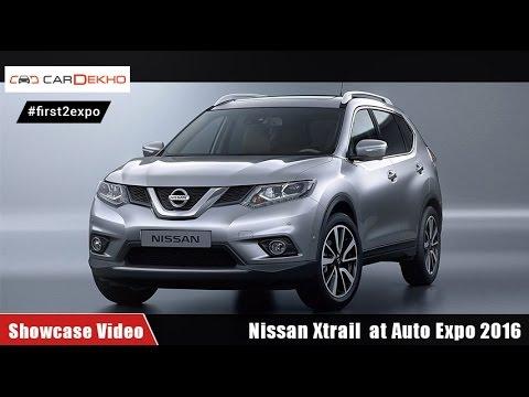 #first2expo : Nissan Xtrail | Showcase Video | CarDekho@AutoExpo2016
