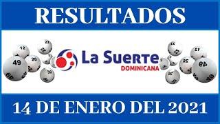 Resultados de la Lotería La Suerte Dominicana  de hoy 14 de Enero del 2021