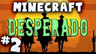 Minecraft Desperado #2 - A Fistful of Emeralds