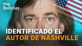 ANTHONY QUINN WARNER ha sido identificado como el RESPONSABLE de la EXPLOSIÓN en NASHVILLE | RTVE