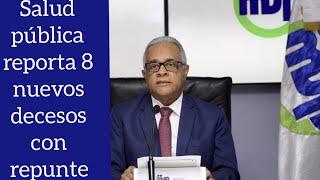 Ministro de salud pública reporta 8 nuevos decesos en la República Dominicana