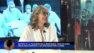 DISTRITO TV, FACILITA AYUDA PSICOLÓGICA GRATUITA A LOS AFECTADOS POR LA CRISIS